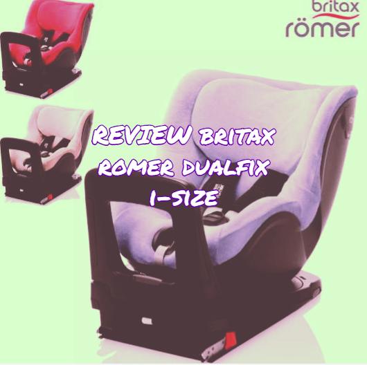 review britax romer dualfix i-size